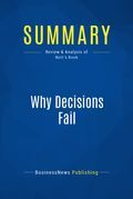 Summary : Why Decisions Fail - Paul Nutt