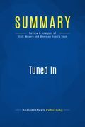 Summary : Tuned In - Craig Stull, Phil Meyers and David Meerman Scott