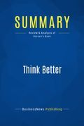 Summary : Think Better - Tim Hurson