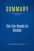 Summary : The Ten Roads To Riches - Ken Fisher
