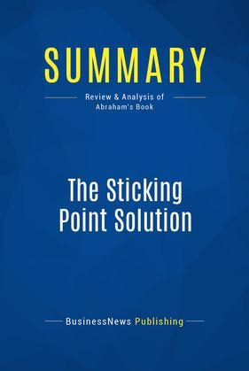 Summary: The Sticking Point Solution