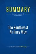 Summary : The Southwest Airlines Way - Jody Gittell