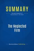 Summary : The Neglected Firm - Jorge Vasconcellos E Sa