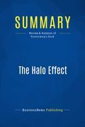 Summary : The Halo Effect - Phil Rosenzweig