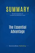Summary: The Essential Advantage