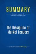 Summary: The Discipline of Market Leaders
