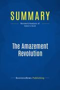 Summary : The Amazement Revolution - Shep Hyken