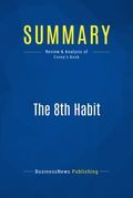 Summary : The 8th Habit - Stephen Covey