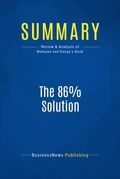 Summary : The 86% Solution - Vijay Mahajan and Kamini Banga