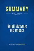 Summary : Small Message Big Impact - Terri Sjodin