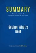 Summary: Seeing What's Next