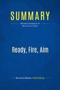 Summary: Ready, Fire, Aim