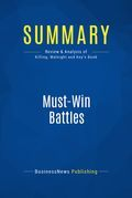 Summary : Must-Win Battles - Peter Killing, Thomas Malnight and Tracey Keys