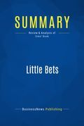 Summary : Little Bets - Peter Sims