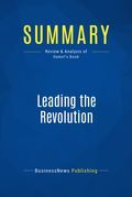 Summary : Leading the Revolution - Gary Hamel
