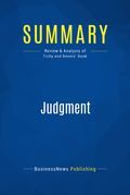 Summary : Judgment - Noel Tichy and Warren Bennis