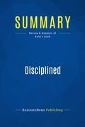 Summary: Disciplined Entrepreneurship