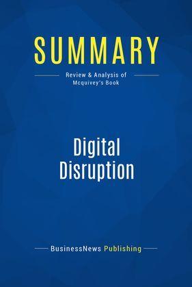 Summary: Digital Disruption
