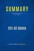 Summary: Ctrl Alt Delete