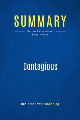 Summary: Contagious