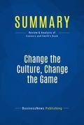 Summary: Change the Culture, Change the Game