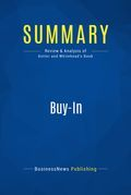 Summary : Buy-In - John P. Kotter and Lorne A. Whitehead