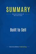 Summary : Built To Sell - John Warrillow