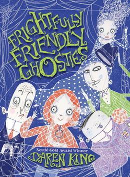 Frightfully Friendly Ghosties: Frightfully Friendly Ghosties