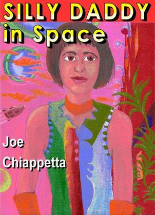 Silly Daddy in Space: A Family Comic of Hope and Hyperspace