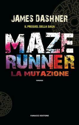 Maze Runner – La mutazione