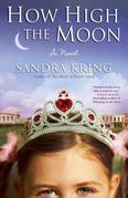 How High the Moon: A Novel