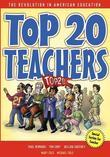 Top 20 Teachers: The Revolution in American Education
