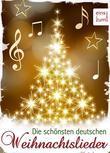 Die schönsten deutschen Weihnachtslieder: Zum Lesen, Singen und Träumen  Textsicher unter dem Weihnachtsbaum (Illustrierte Ausgabe)