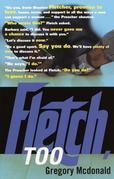 Fletch, Too