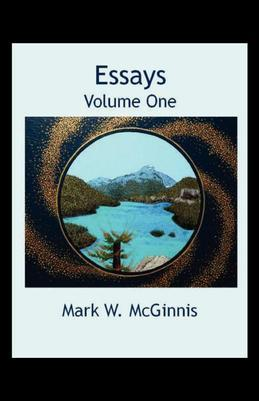 Essays: Volume One