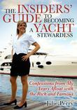 Insiders' Guide to Becoming a Yacht Stewardess