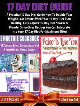 17 Day Diet Recipes For Blenders: Guide For Beginners: Double 17 Day Diet Plan Results With Blender Recipes
