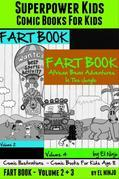 Superpower Kids: Comic Books For Kids- Comic Illustrations - Comic Books For Kids Age 8: Fart Book: Fart Pleasures On the Center Court + Bean Adventur