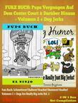 PUPS BUCH: Pups-Vergnügen Auf Dem Center Court Und Darüber Hinaus - Bucher Fur Erstleser - Kinderbücher Hunde: Pups Buch Volumen 2 - Schwarz Weiss Ver