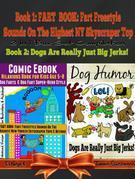Comic Ebook: Hilarious Book For Kids Age 5-8 - Dog Farts & Dog Fart Super-Hero Style - Dog Humor Books: 2 In 1 Fart Book Box Set: Fart Book Vol. 2 + D