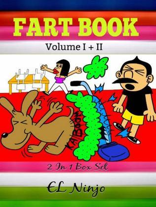 Best Graphic Novels For Kids: Farts Book: Children Fart Books Vol 1 Part 2 + Vol 3