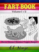 Children Fart Books: Super Hero Books For Boys 5-7: Fart Book Volume 1 + 2 - Superhero Books For Children