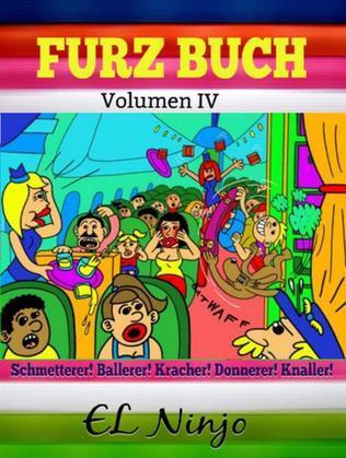 Furz Buch: Ninja Skateboard Kinderbuch: Volumen 4 - Ninja Pupse Um Die Welt (USA - Tokyo)