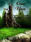 Once Upon a Fairy Tale: The Lands of Elohan, Book 3