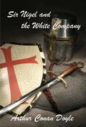 Arthur Conan Doyle - Sir Nigel and the White Company