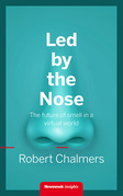 Led by the Nose: The future of smell in a virtual world