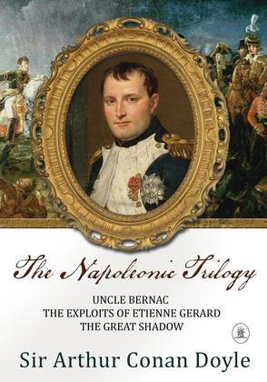 The Napoleonic Trilogy