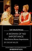 A Woman of No Importance, Una Donna Senza Importanza