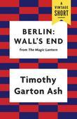 Berlin: Wall's End: Wall's End
