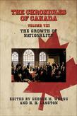The Chronicles of Canada: Volume VIII - The Growth of Nationality